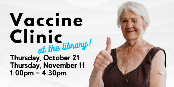 Vaccine Clinic at the Library
